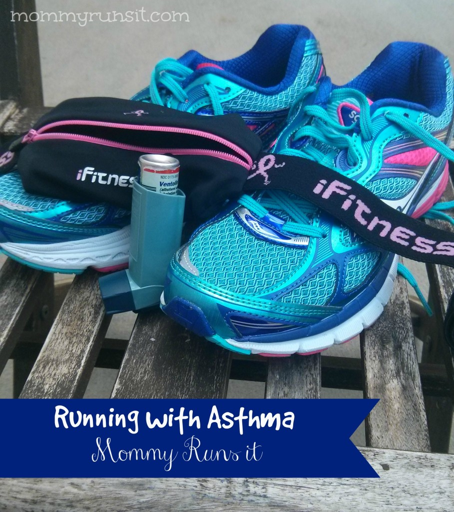 Running with Asthma | Mommy Runs It